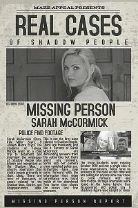 Люди-тени: История исчезновения Сары МакКормик