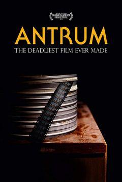 Антрум: Самый опасный фильм из когда-либо снятых