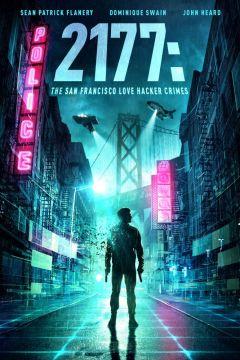 2177: Любовь, хакеры и преступления в Сан-Франциско