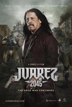 Хуарес 2045