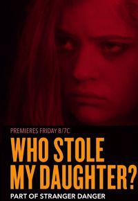 Кто похитил мою дочь?